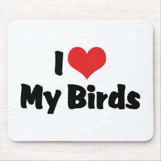 I Love Heart My Birds - Bird Lover Mouse Pad