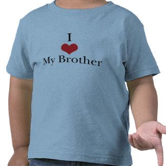 I Love (Heart) My Brother Tee Shirts