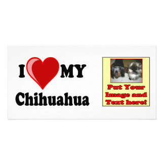 I Love (Heart) My Chihuahua Dog Photo Card