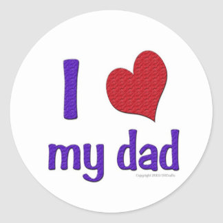 I Love (Heart) my Dad Classic Round Sticker