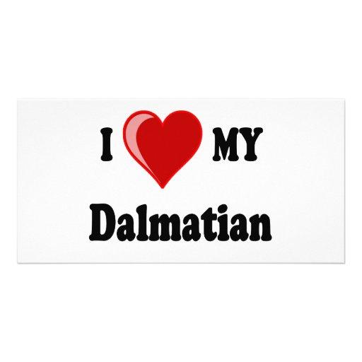I Love (Heart) My Dalmatian Dog Photo Greeting Card
