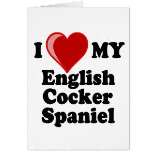 I Love (Heart) My English Cocker Spaniel Dog Greeting Card