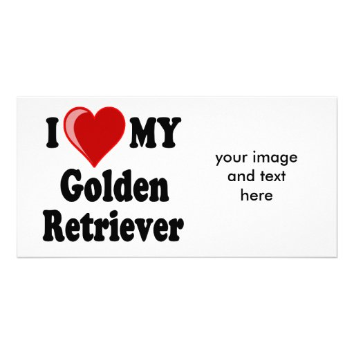 I Love (Heart) My Golden Retriever Dog Personalized Photo Card