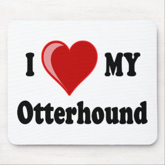 I Love (Heart) My Otterhound Dog Mouse Pad