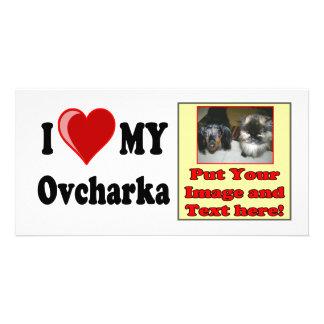 I Love (Heart) My Ovcharka Dog Customized Photo Card