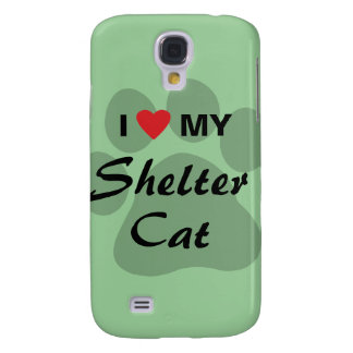 I Love (Heart) My Shelter Cat Galaxy S4 Cover