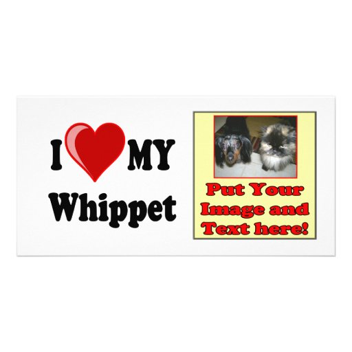I Love (Heart) My Whippet Dog Photo Cards