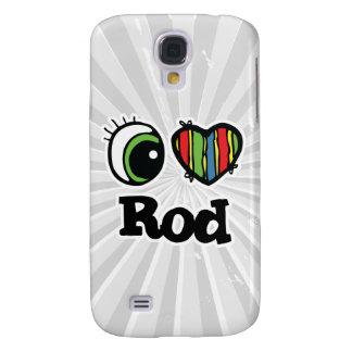 I Love (Heart) Rod Galaxy S4 Cases