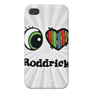 I Love (Heart) Roddrick iPhone 4/4S Covers