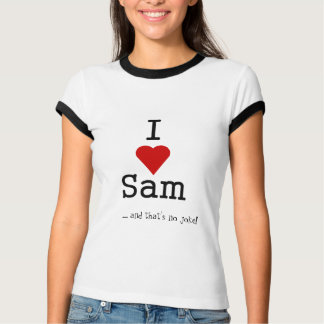 i love heart sam T-Shirt