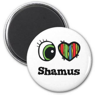 I Love (Heart) Shamus 6 Cm Round Magnet