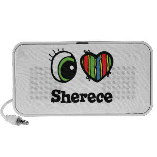 I Love (Heart) Sherece Speakers