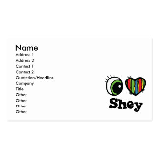 I Love (Heart) Shey Pack Of Standard Business Cards