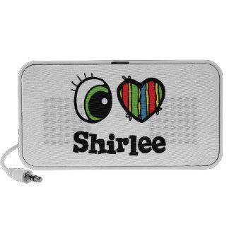 I Love (Heart) Shirlee Speakers