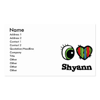 I Love (Heart) Shyann Pack Of Standard Business Cards