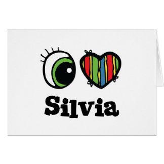I Love Heart Silvia Card