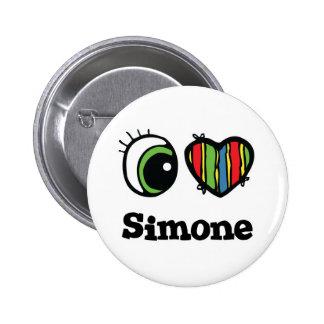 I Love (Heart) Simone 6 Cm Round Badge