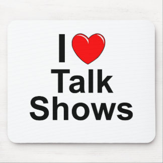 I Love Heart Talk Shows Mouse Pad