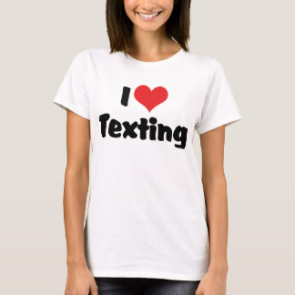 I Love Heart Texting T-Shirt