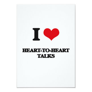 """I love Heart-To-Heart Talks 3.5"""" X 5"""" Invitation Card"""