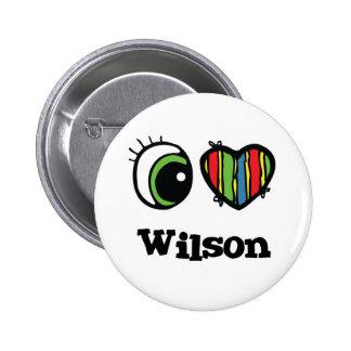 I Love (Heart) Wilson 6 Cm Round Badge