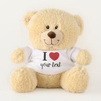 I Love (heart) with custom name or text Teddy Bear