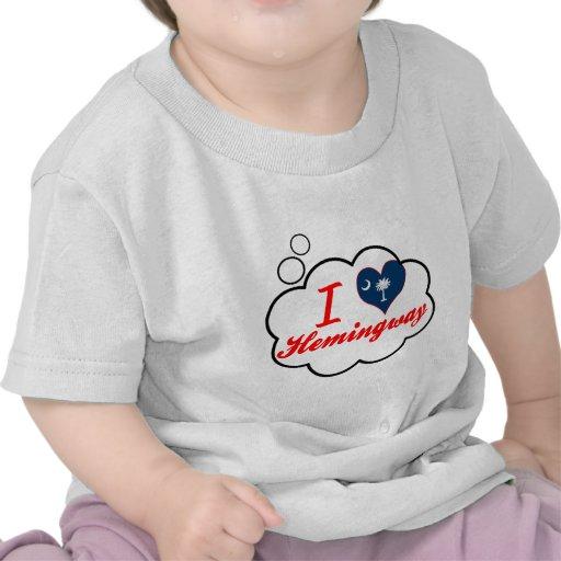 I Love Hemingway, South Carolina Shirts