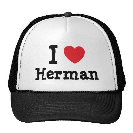I love Herman heart custom personalized Trucker Hats