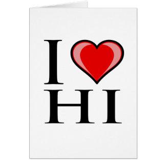 I Love HI - Hawaii Greeting Card