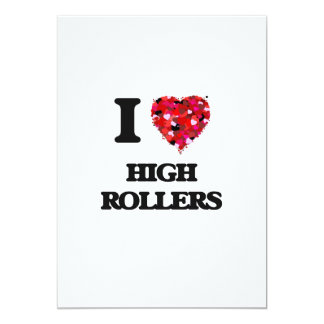 I Love High Rollers 13 Cm X 18 Cm Invitation Card