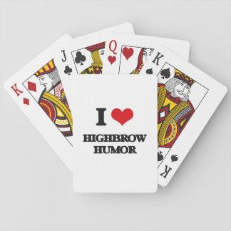 I love Highbrow Humor Poker Cards