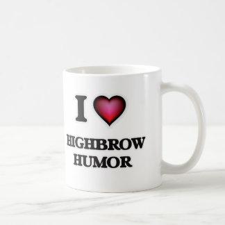 I love Highbrow Humor Coffee Mug