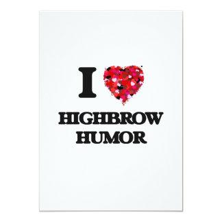 I Love Highbrow Humor 13 Cm X 18 Cm Invitation Card