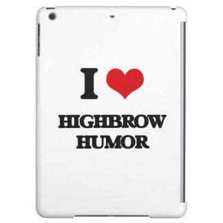 I love Highbrow Humor Case For iPad Air