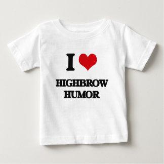 I love Highbrow Humor Tshirt