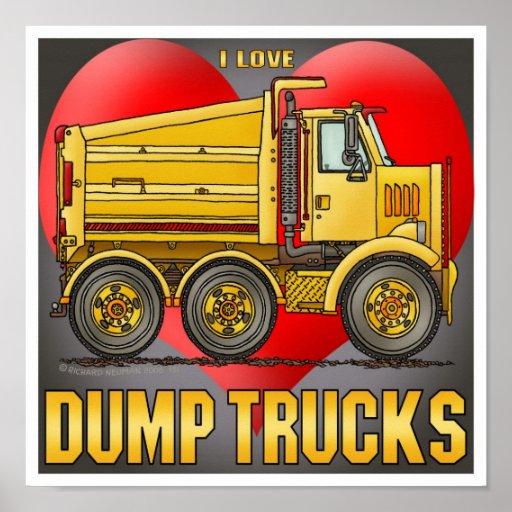 I Love Highway Dump Trucks Poster Print