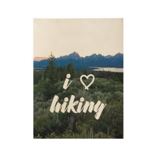 I Love Hiking Wood Poster