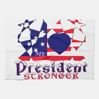 I love Hillary For USA President We are Stronger T Tea Towels