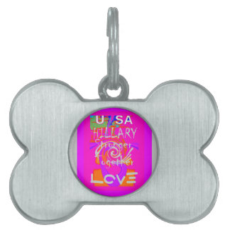 I Love Hillary USA President Stronger Together art Pet ID Tag