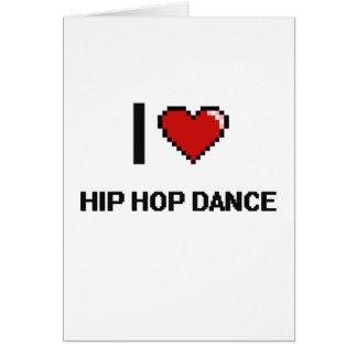 I Love Hip Hop Dance Digital Retro Design Greeting Card