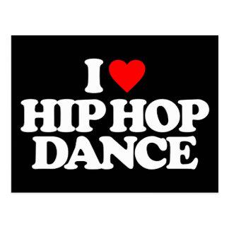 I LOVE HIP HOP DANCE POSTCARD