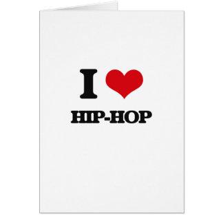 I love Hip-Hop Greeting Card