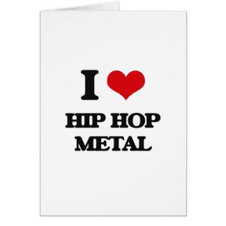 I Love HIP HOP METAL Cards