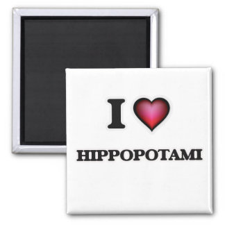 I love Hippopotami Magnet