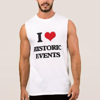 I love Historic Events Sleeveless T-shirt