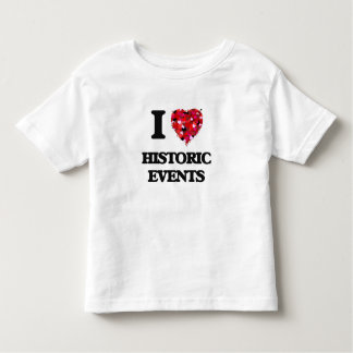 I Love Historic Events Tee Shirts