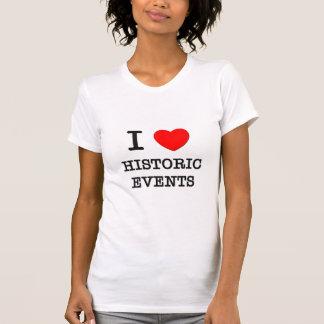 I Love Historic Events Shirt