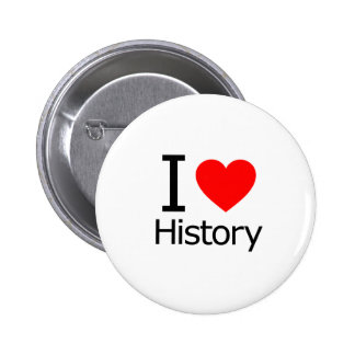 I Love History 6 Cm Round Badge