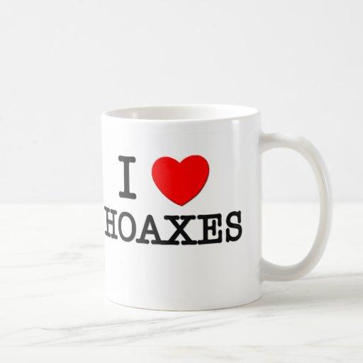 I Love Hoaxes Mug