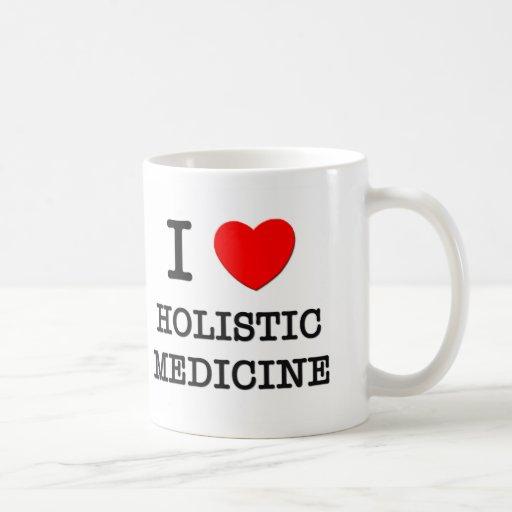 I Love Holistic Medicine Mug